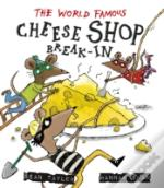 The World Famous Cheese Shop Break