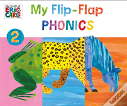 Wook.pt - The World Of Eric Carle: My Flip-Flap Phonics 2