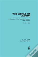 The World Of Labour Cole Vol 3