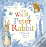 The World Of Peter Rabbit: A Pull-Out Pop-Up Book