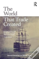 The World That Trade Created 4