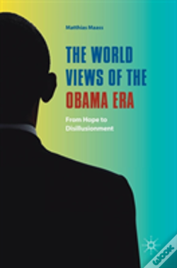 Wook.pt - The World Views Of The Obama Era