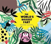 The World'S Biggest Fart