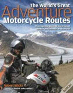 Wook.pt - The World'S Great Adventure Motorcycle Routes