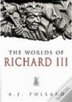 The Worlds Of Richard Iii