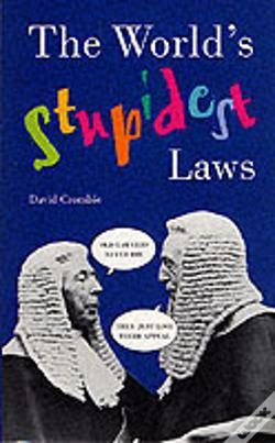 Wook.pt - The World'S Stupidest Laws