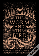 The Worm And The Bird