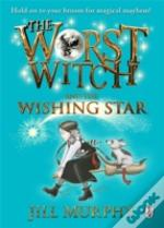 The Worst Witch And The Wishing