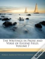 The Writings In Prose And Verse Of Eugen
