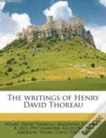 The Writings Of Henry David Thoreau