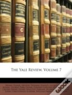 The Yale Review, Volume 7