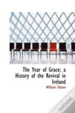 The Year Of Grace; A History Of The Revi