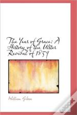 The Year Of Grace: A History Of The Ulst