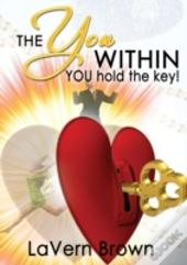 The You Within You Hold The Key