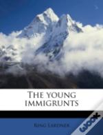 The Young Immigrunts