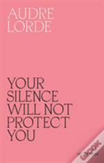 The Your Silence Will Not Protect You