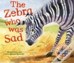 The Zebra Who Was Sad