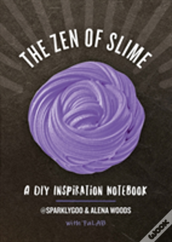 Wook.pt - The Zen Of Slime - A Diy Inspiration Notebook