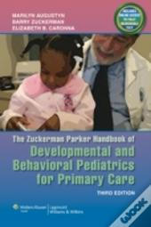 The Zuckerman Parker Handbook Of Developmental And Behavioral Pediatrics For Primary Care