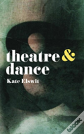 Theatre And Dance