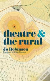 Theatre And The Rural