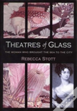Theatres Of Glass
