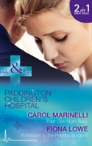 Their One Night Baby: Their One Night Baby / Forbidden To The Playboy Surgeon (Paddington Children'S Hospital, Book 1)