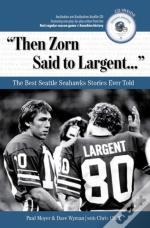 'Then Zorn Said To Largent...'