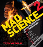 Theo Gray'S Mad Science 2