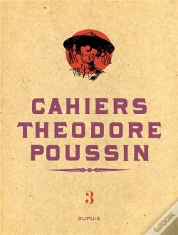 Wook.pt - Theodore Poussin T3 Cahiers Theodore Poussin T3