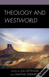 Theology And Westworld