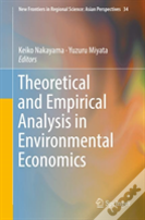 Theoretical And Empirical Analysis In Environmental Economics