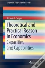 Theoretical And Practical Reason In Economics