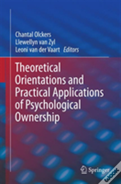 Wook.pt - Theoretical Orientations And Practical Applications Of Psychological Ownership