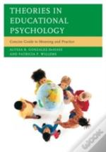 Theories In Educational Psychology