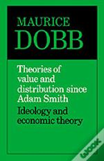 Theories Of Value And Distribution Since Adam Smith