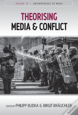 Wook.pt - Theorising Media And Conflict