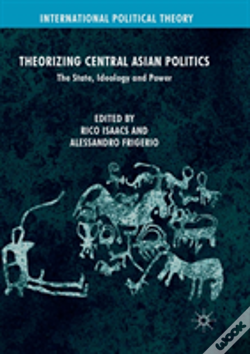 Wook.pt - Theorizing Central Asian Politics