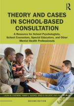 Theory And Cases In School-Based Co