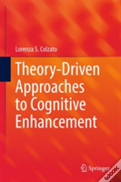 Wook.pt - Theory-Driven Approaches To Cognitive Enhancement