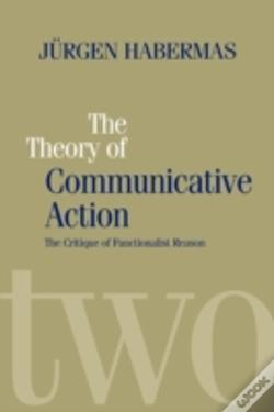 Wook.pt - Theory Of Communicative Actioncritique Of Functionalist Reason