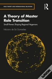 Theory Of Master Role Transition