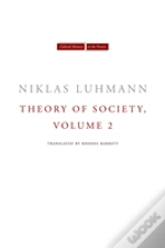 Theory Of Society, Volume 2