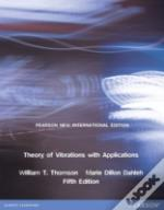 Theory Of Vibrations With Applications: Pearson New International Edition