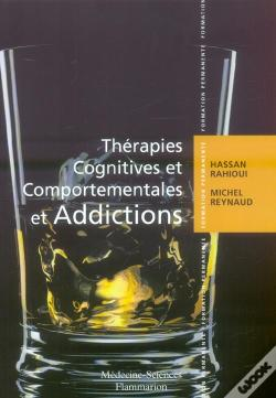 Wook.pt - Therapies Cognitives Et Comportementales Et Addictions