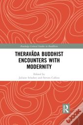 Therav?Da Buddhist Encounters With Modernity
