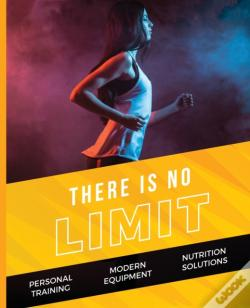 Wook.pt - There Is No Limit - Advanced Fitness For Female Athletes