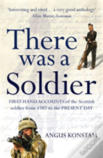 There Was A Soldier