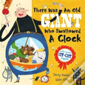 There Was An Old Giant Who Swallowed A Clock
