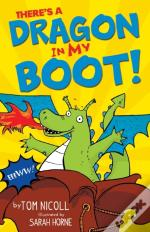 There'S A Dragon In My Boot